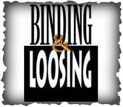 Binding And Loosing Meaning - Bind And Loose In The Bible